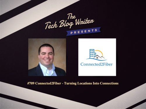 709: Connected2Fiber – Turning Locations Into Connections