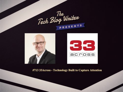 713: 33Across – Technology Built to Capture Attention