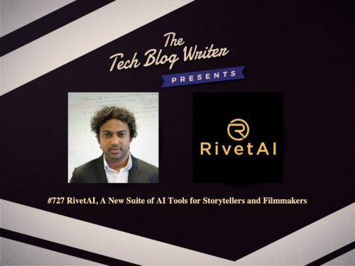 727: RivetAI, A New Suite of AI Tools for Storytellers and Filmmakers