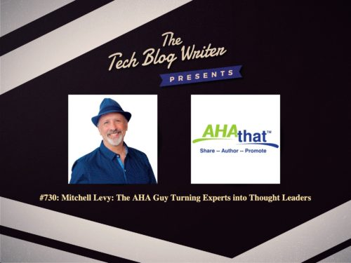 730: Mitchell Levy: The AHA Guy Turning Experts into Thought Leaders