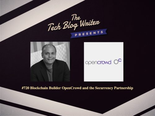 720: Blockchain Builder OpenCrowd and the Securrency Partnership