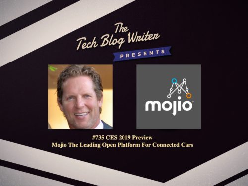 735: CES 2019 Preview: Mojio The Leading Open Platform for Connected Cars