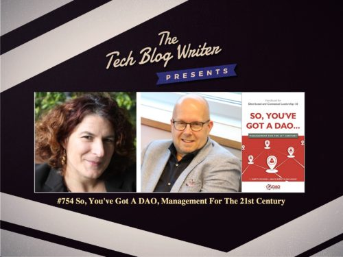 754: So, You've Got A DAO, Management For The 21st Century