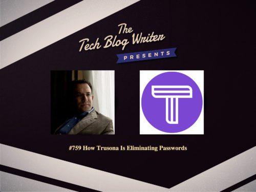 759: How Trusona Is Eliminating Passwords