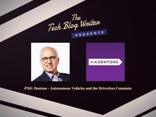 765: Dentons – Autonomous Vehicles and the Driverless Commute