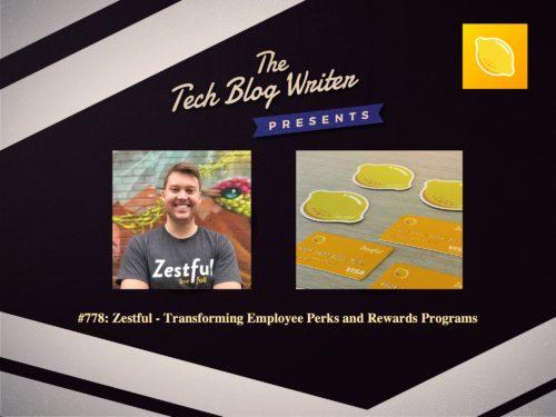 778: Zestful – Transforming Employee Perks and Rewards Programs