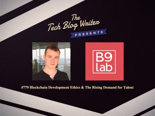 779: Blockchain Development Ethics & The Rising Demand for Talent