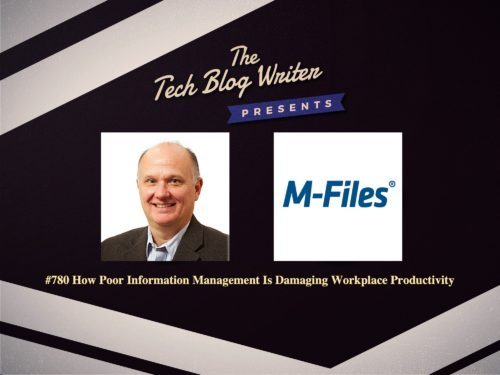 780: How Poor Information Management Is Damaging Workplace Productivity