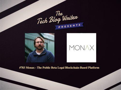 783: Monax – The Public Beta Legal Blockchain-Based Platform