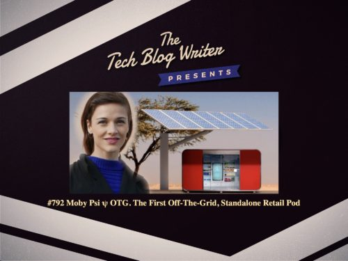 792: Moby Psi ψ OTG. The First Off-The-Grid, Standalone Retail Pod