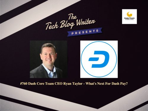760: Dash Core Team CEO Ryan Taylor – What's Next For Dash Pay?