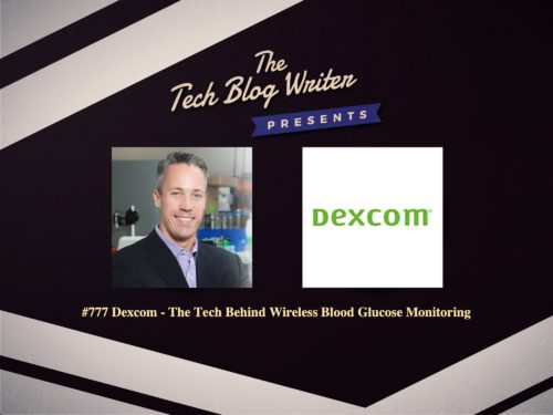 777: Dexcom – The Tech Behind Wireless Blood Glucose Monitoring