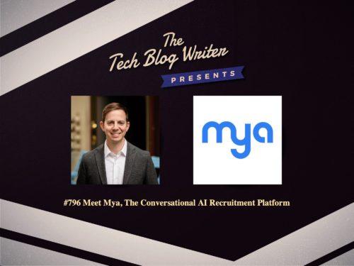 796: Meet Mya, The Conversational AI Recruitment Platform