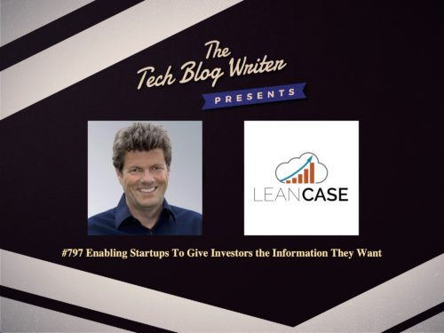 797: Enabling Startups To Give Investors the Information They Want