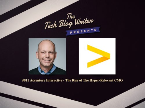811: Accenture Interactive – The Rise of The Hyper-Relevant CMO