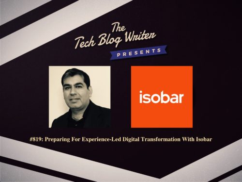 819: Preparing For Experience-Led Digital Transformation With Isobar