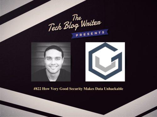 822: How Very Good Security Makes Data Unhackable