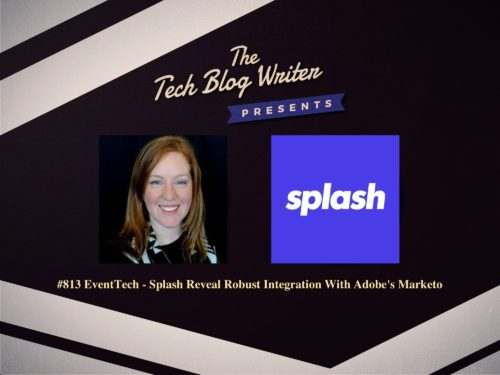 813: EventTech – Splash Reveal Robust Integration With Adobe's Marketo