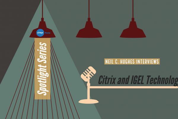 The Citrix Ready Podcast - GEL Technology