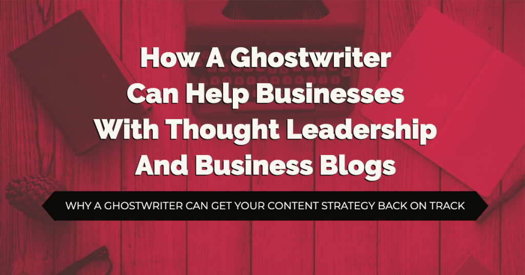 Tech Ghostwriter Thought Leadership