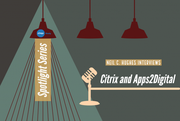 Apps2Digital - Citrix Ready Podcast