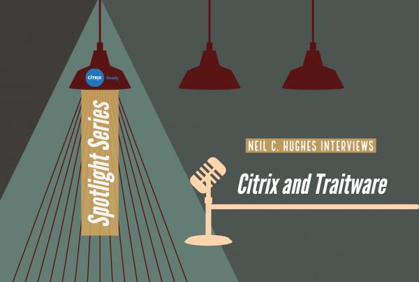 Citrix Ready Podcast - Traitware