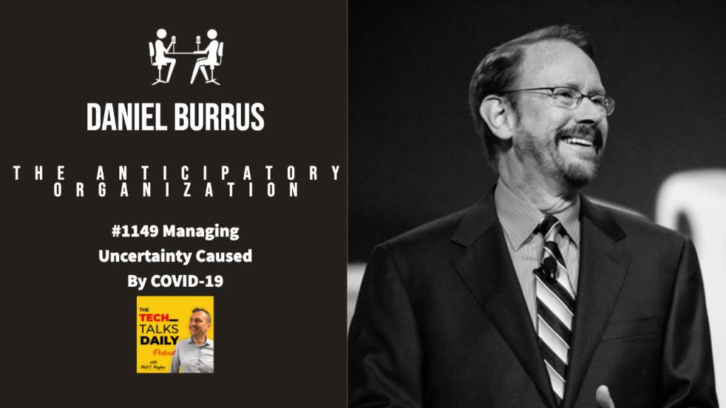 Danieål Burrus - Tech Talks Daily Podcast