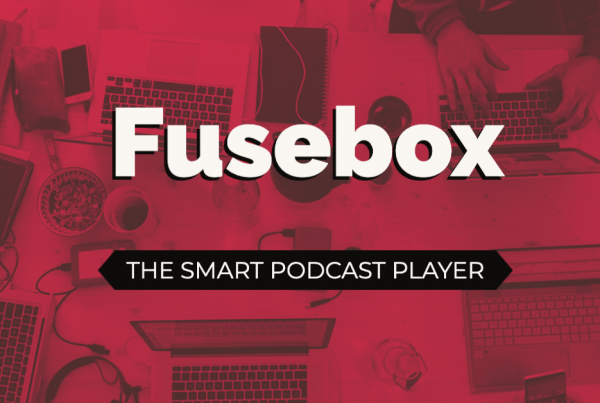 The Fusebox Smart Podcast Player