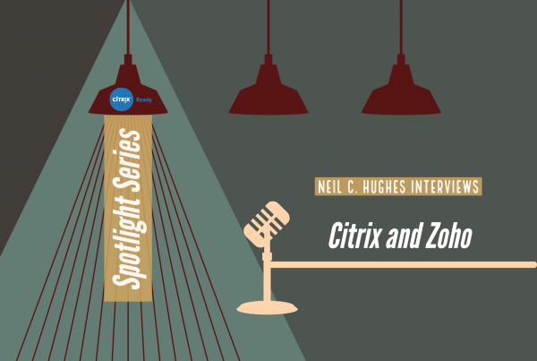 Citrix and Zoho - Tech Talks Daily