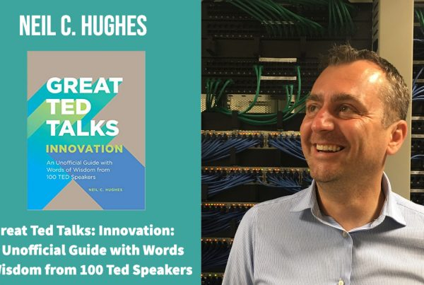 Great Ted Talks Innovation By Neil C. Hughes