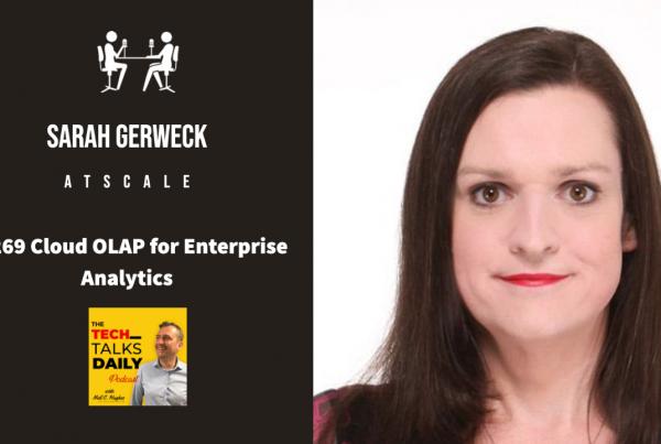Sarah Gerweck - Tech Talks Daily