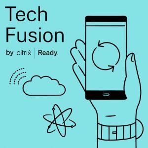 Tech Fusion by Citrix Ready