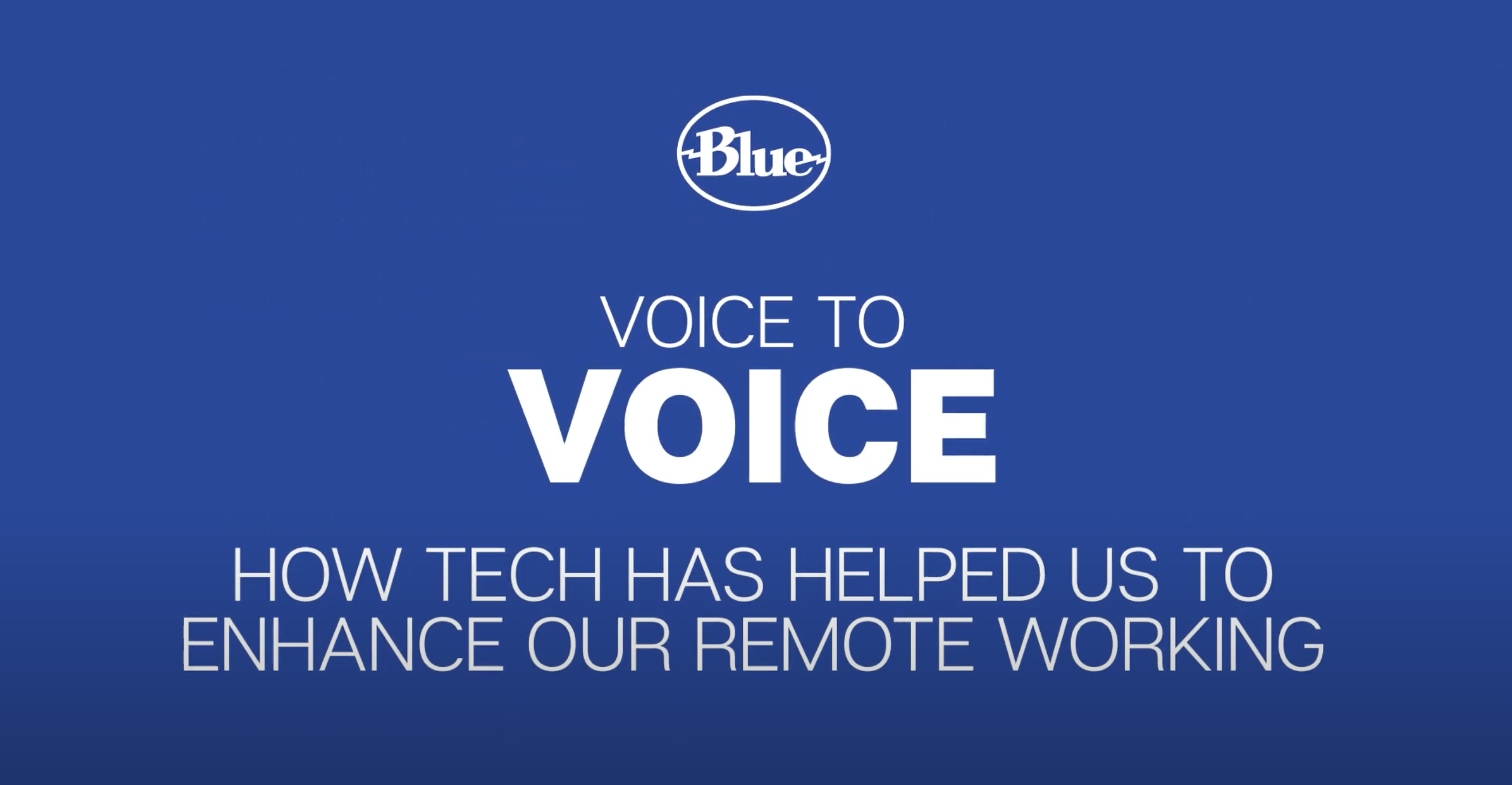 Voice To Voice: How tech is helping us adapt to Working From Home